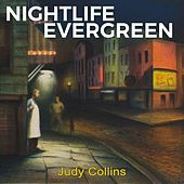 Nightlife Evergreen von Judy Collins