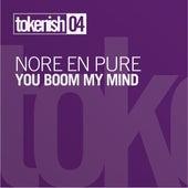 You Boom My Mind EP von Nora En Pure
