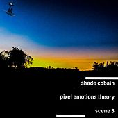Pixel Emotions Theory: Scene 3 by Shade Cobain