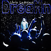 DreaMn by Chris Lawrence