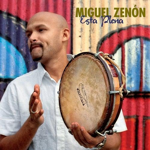Esta Plena by Miguel Zenón