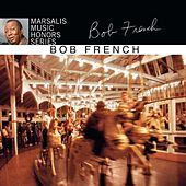 Marsalis Music Honors Bob French by Bob French