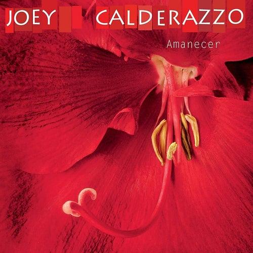 Amanecer by Joey Calderazzo