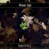 Rise Up by Berintz