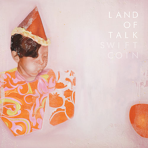 Swift Coin by Land Of Talk