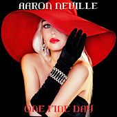 One Fine Day (Wedding Mix) by Aaron Neville