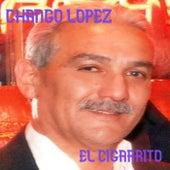 El Cigarrito de Chango Lopez