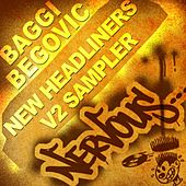 New Headliners V2 Sampler by Baggi Begovic