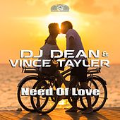 Need of Love by DJ Dean