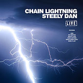 Chain Lightning (Live) by Steely Dan