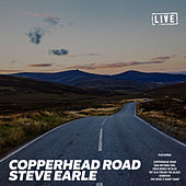 Copperhead Road (Live) von Steve Earle