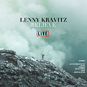 Believe (Live) by Lenny Kravitz