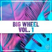 Big Wheel, Vol. 1 by Various Artists