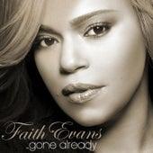 Gone Already de Faith Evans