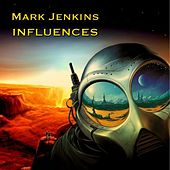 Influences de Mark Jenkins
