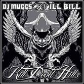 Kill Devil Hills de DJ Muggs