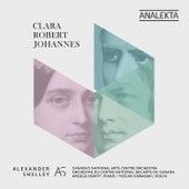 Clara - Robert - Johannes von Various Artists