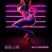 R U Down by ShleeV