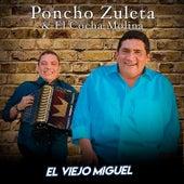 El Viejo Miguel (En Vivo) von Poncho Zuleta