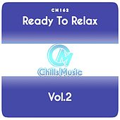 Ready to Relax, Vol.2 by Various Artists