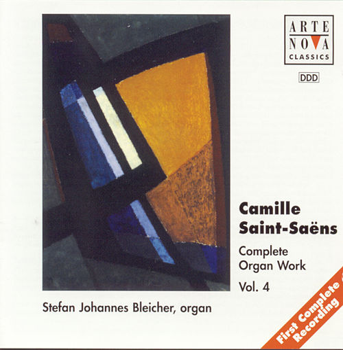 Saint-Saens: Organ Works Vol.4 by Stefan Johannes Bleicher