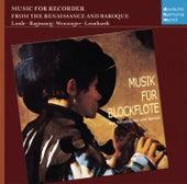 Musik für Blockflöte aus Renaissance und Barock by Hans-Martin Linde