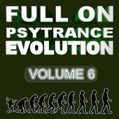 Full On Psytrance Evolution V6 by Various Artists
