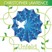 Unfold 2 (Continuous DJ Mix By Christopher Lawrence) by Christopher Lawrence
