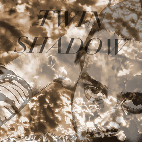 Forget by Twin Shadow