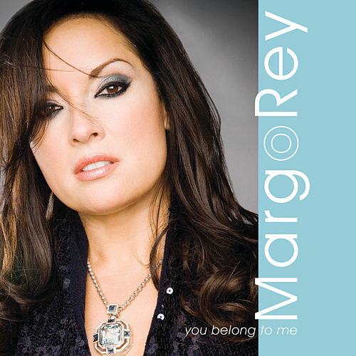 You Belong To Me by Margo Rey
