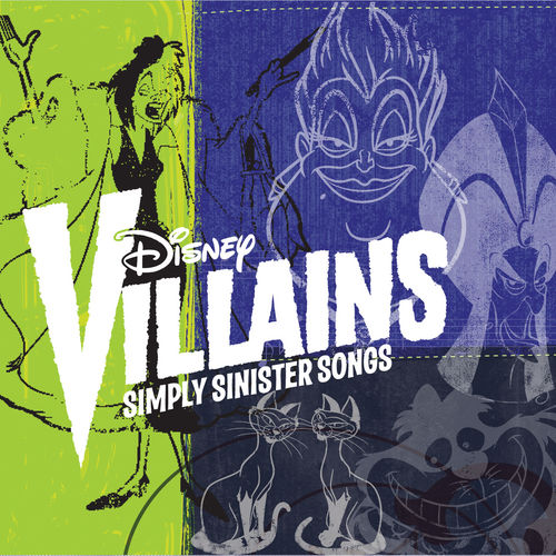 Disney Villains: Simply Sinister Songs by Various Artists