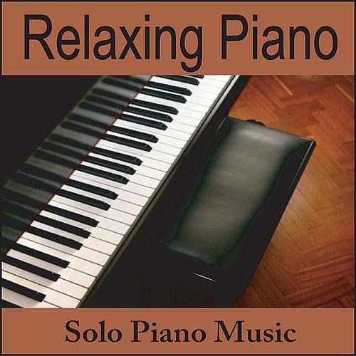 Relaxing Piano: Solo Piano Music by Calming Piano
