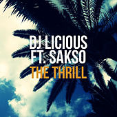 The Thrill by DJ Licious