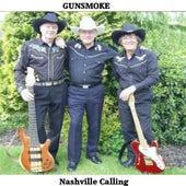 Nashville Callin' by Gunsmoke