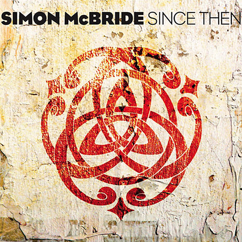 Since Then by Simon McBride