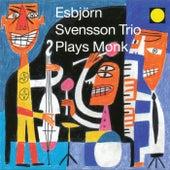 Plays Monk by Esbjörn Svensson Trio