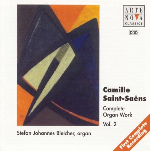 Saint-Saens: Organ Works Vol.2 by Stefan Johannes Bleicher