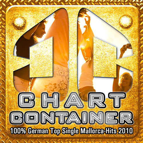 CHART CONTAINER - 100 % German Top Single Mallorca-Hits 2010 by Various Artists
