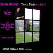 Triple Threat: Vol 2 de Brian Hyland