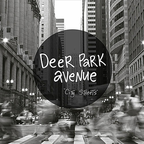 City Streets [EP] by Deer Park Avenue