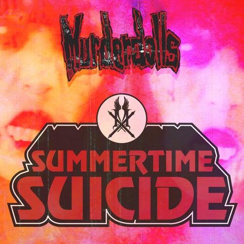 Summertime Suicide by Murderdolls