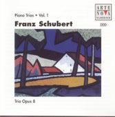 Schubert: Trio For Piano, Violin And Cello Vol. 1 by Trio Opus 8