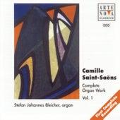Saint Saens: Organ Works Vol.1 by Stefan Johannes Bleicher