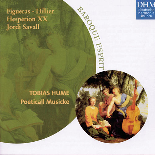 Hume: Poeticall Musicke by Jordi Savall