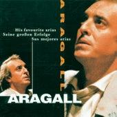 Die schönsten Arien (Most Beloved Arias) de Giacomo Aragall