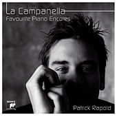 La Campanella - Favourite Encores For Piano van Patrick Rapold
