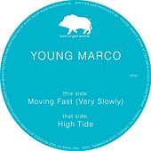 Moving Fast (Very Slowly) by Young Marco