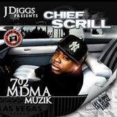 702 MDMA Muzik von Chief Scrill