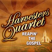Reaping The Gospel by Harvesters Quartet
