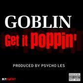 Get It Poppin' - Single de Goblin